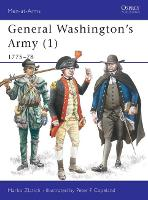 General Washington's Army: v.1: 1775-78