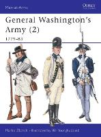 General Washington's Army: v. 2: 1779-83