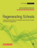 Regenerating Schools: Leading the...
