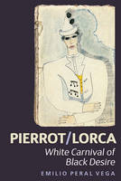 Pierrot/Lorca: White Carnival of ...