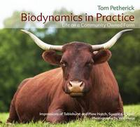 Biodynamics in Practice: Life on a...