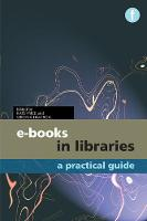 E-books in Libraries: A Practical Guide