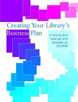 Creating Your Library's Business Plan: a How To-do-it Manual with Samples