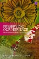 Preserving Our Heritage: Perspectives...