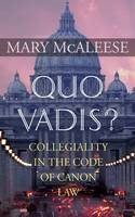 Quo Vadis: Collegiality in the Code ...