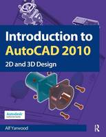 Introduction to AutoCAD 2010: 2D and...