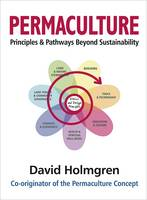 Permaculture Principles and Pathways...