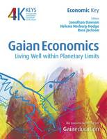 Gaian Economics: Living Well within...