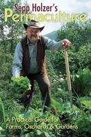 Sepp Holzer's Permaculture: A...