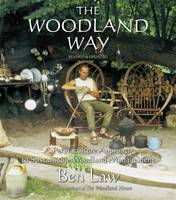 The Woodland Way: A Permaculture...