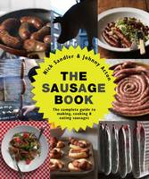 The Sausage Book: The Complete Guide...