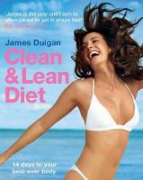 The Clean and Lean Diet: 14 Days to...