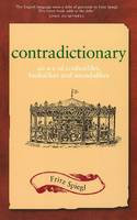 Contradictionary: An A-Z of...