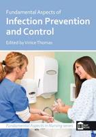 Fundamental Aspects of Infection Prevention and Control