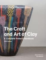 The Craft and Art of Clay: A Complete...