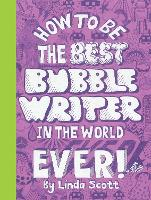 How to be the Best Bubblewriter in ...