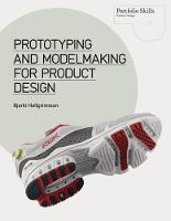 Prototyping and Modelmaking for...