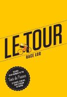 Le Tour: The Cycling Fan's Race Log