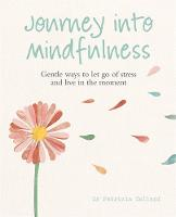 Journey into Mindfulness: Gentle Ways...