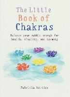 The Little Book of Chakras: Balance...
