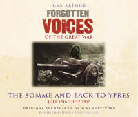Forgotten Voices - The Somme and Back...