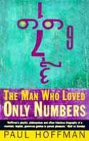 The Man Who Loved Only Numbers: The...