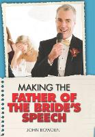 Making the Father of the Bride's...