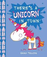 There's a Unicorn in Town