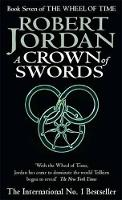 A Crown Of Swords: Book 7 of the ...