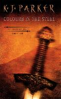 Colours In The Steel: Fencer Trilogy...