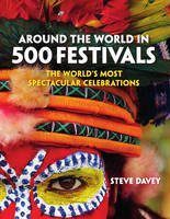 Around the World in 500 Festivals