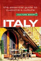 Italy: The Essential Guide to Customs...