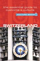 Switzerland: The Essential Guide to...