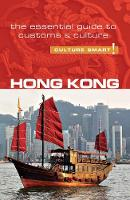 Hong Kong - Culture Smart! The...