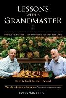 Lessons with a Grandmaster 2: Improve...