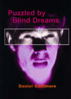 Puzzled by Blind Dreams