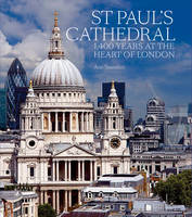 St Paul's Cathedral: 1,400 Years at...