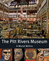 The Pitts River Museum: A World Within