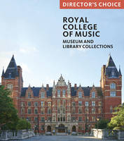 The Royal College of Music: Museum ...