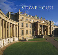 The Essential Stowe House