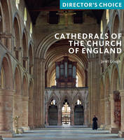 Cathedrals of the Church of England:...