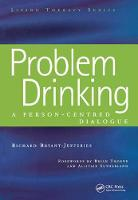 Problem Drinking: A Person-Centred...
