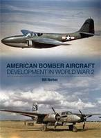 American Bomber Aircraft Development...