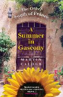 A Summer in Gascony: The Other South...