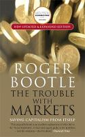 The Trouble with Markets: Saving...