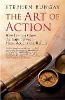 The Art of Action: How Leaders Close...