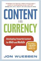 Content is Currency: Developing...