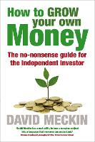 How to Grow Your Own Money: A...
