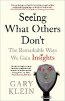 Seeing What Others Don't: The...