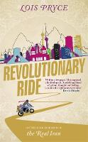 Revolutionary Ride: On the Road in...